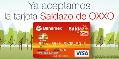 Amazon México ya acepta la Tarjeta Saldazo de OXXO