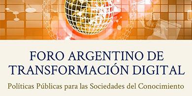 ¿Qué se debatirá en el Foro Argentino de Transformación Digital?