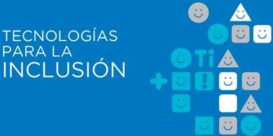 Llega el segundo encuentro de Tecnologías para la Inclusión
